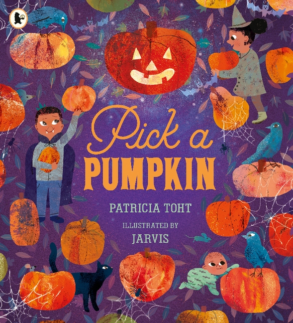 Pick a Pumpkin by Patricia Toht