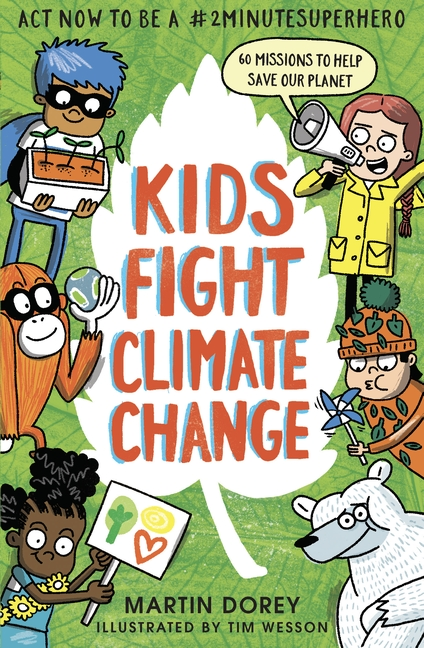 Kids Fight Climate Change by Martin Dorey