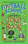 Football-School-The-Incredible-Joke-Book