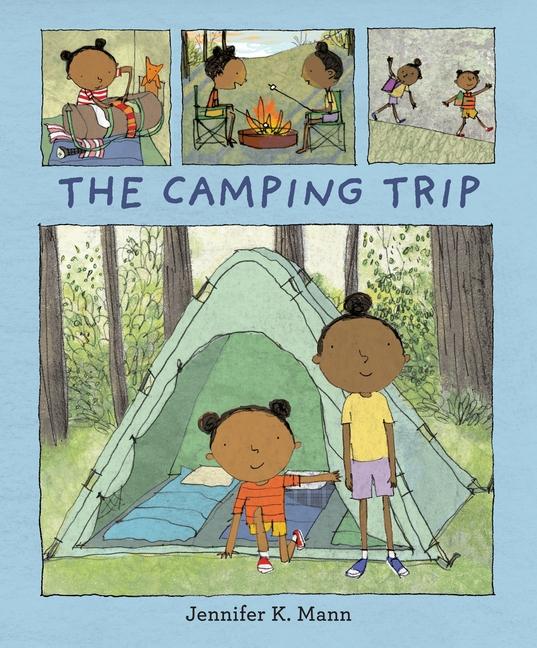 The Camping Trip by Jennifer K. Mann