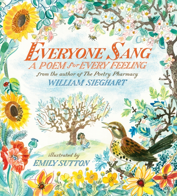Everyone Sang: A Poem for Every Feeling by