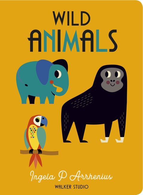 Wild Animals by Ingela P. Arrhenius
