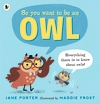 So-You-Want-to-Be-an-Owl