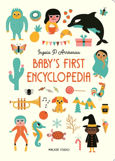 Baby's First Encyclopedia by Ingela P. Arrhenius