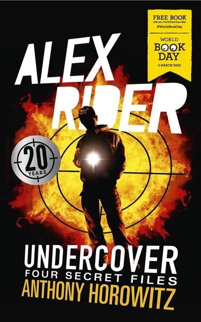 Alex Rider Undercover: Four Secret Files by Anthony Horowitz