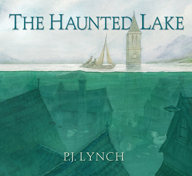 The Haunted Lake by P. J. Lynch