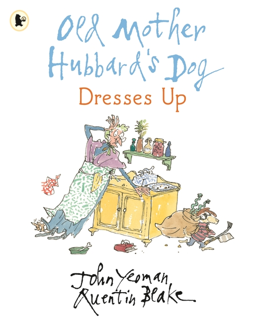 Old Mother Hubbard's Dog Dresses Up by John Yeoman