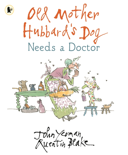 Old Mother Hubbard's Dog Needs a Doctor by John Yeoman