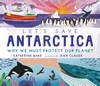 Let-s-Save-Antarctica-Why-we-must-protect-our-planet