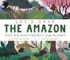 Let-s-Save-the-Amazon-Why-we-must-protect-our-planet