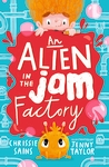 An-Alien-in-the-Jam-Factory