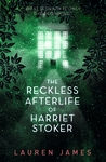The-Reckless-Afterlife-of-Harriet-Stoker
