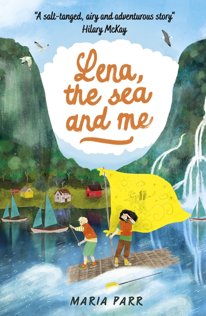 Lena, the Sea and Me by Maria Parr