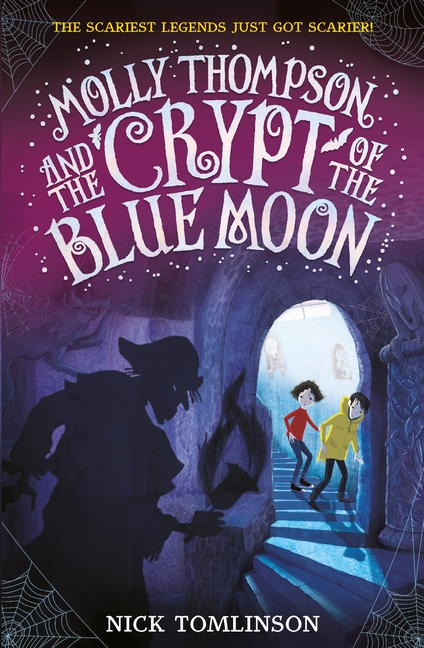 Molly Thompson and the Crypt of the Blue Moon by Nick Tomlinson