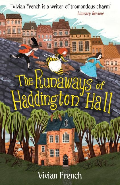 The Runaways of Haddington Hall by Vivian French