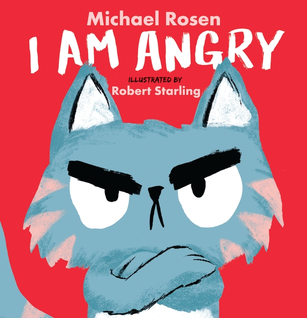 I Am Angry by Michael Rosen