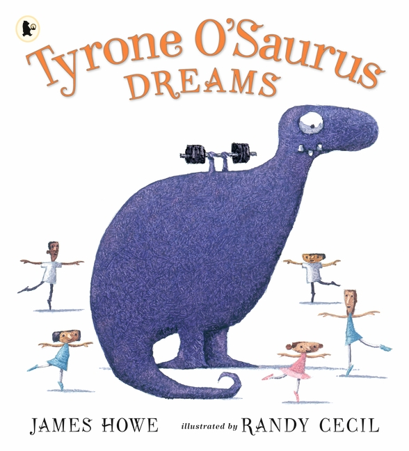 Tyrone O'Saurus Dreams by James Howe