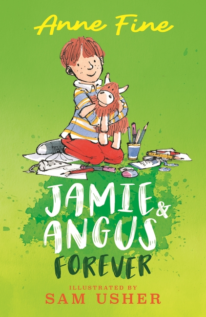 Jamie and Angus Forever by Anne Fine