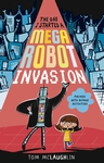 The-Day-I-Started-a-Mega-Robot-Invasion