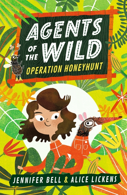 Agents of the Wild: Operation Honeyhunt by Jennifer Bell