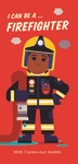 I-Can-Be-A-Firefighter