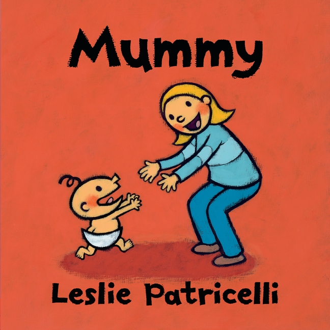 Mummy by Leslie Patricelli