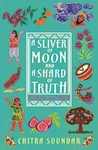 A-Sliver-of-Moon-and-a-Shard-of-Truth