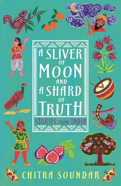 A Sliver of Moon and a Shard of Truth by Chitra Soundar