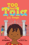 Too-Small-Tola-Gets-Tough