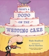 There-s-a-Dodo-on-the-Wedding-Cake