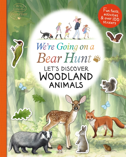 We're Going on a Bear Hunt: Let's Discover Woodland Animals by