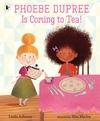 Phoebe-Dupree-Is-Coming-to-Tea