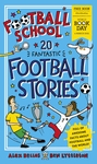 Football-School-20-Fantastic-Football-Stories