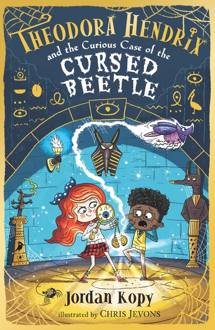 Theodora Hendrix and the Curious Case of the Cursed Beetle by Jordan Kopy