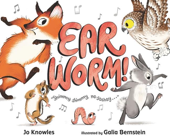 Ear Worm! by Jo Knowles