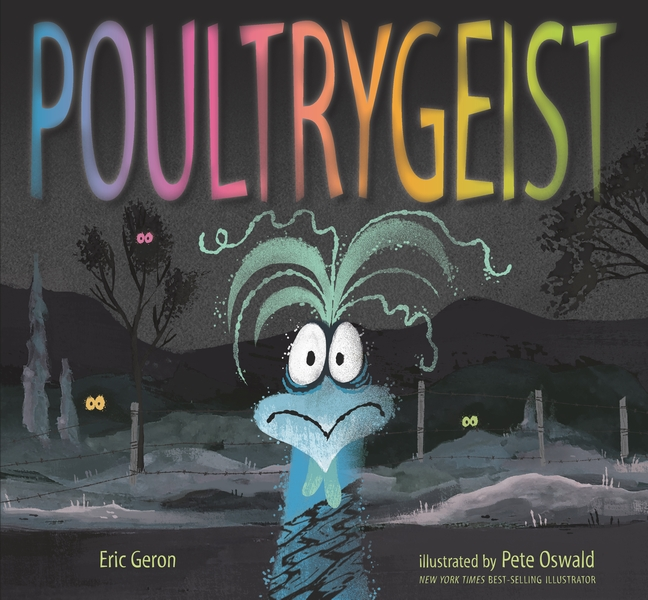 Poultrygeist by Eric Geron
