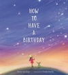 How-to-Have-a-Birthday