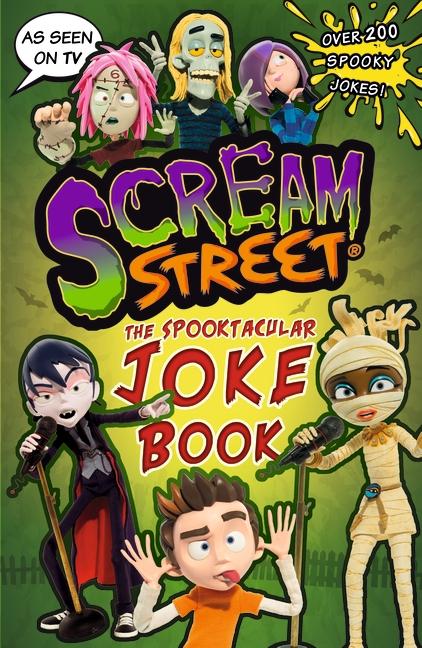 Scream Street: The Spooktacular Joke Book by