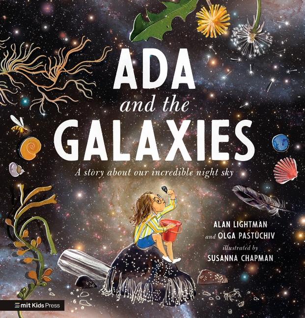 Ada and the Galaxies by Alan Lightman, Olga Pastuchiv