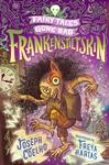 Frankenstiltskin-Fairy-Tales-Gone-Bad