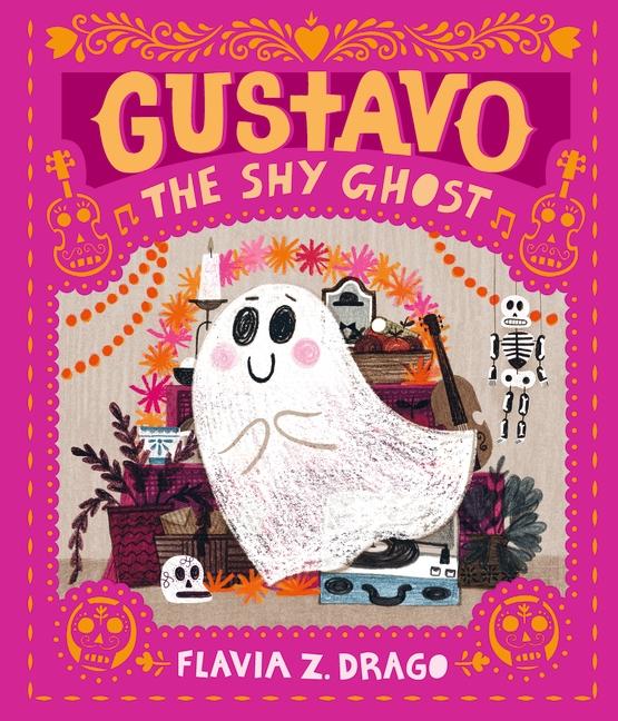 Gustavo, the Shy Ghost by Flavia Z. Drago