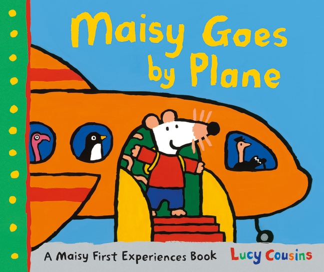 Maisy Goes by Plane by Lucy Cousins