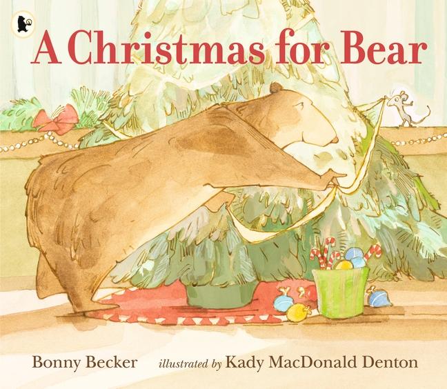 A Christmas for Bear by Bonny Becker