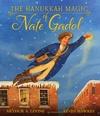 The-Hanukkah-Magic-of-Nate-Gadol