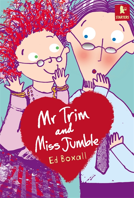 Mr Trim and Miss Jumble by Ed Boxall