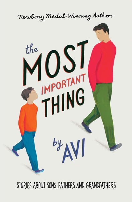 The Most Important Thing by Avi